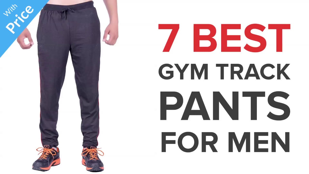 find workmanship retail prices full range of specifications 7 Best Gym Track Pants for men in India