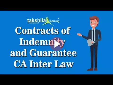 Contracts of Indemnity and Guarantee| CA Video Lectures | CA IPCC LAW | CA inter LAW Online Classes