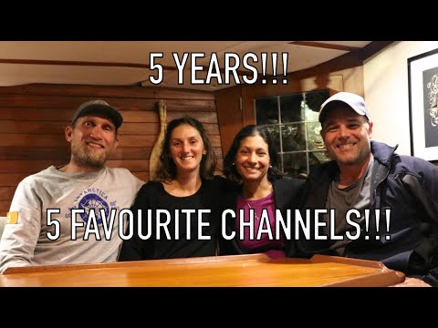Life is Like Sailing - 5 Years!!!   5 Favourite Cruising / Liveaboard Channels!!!