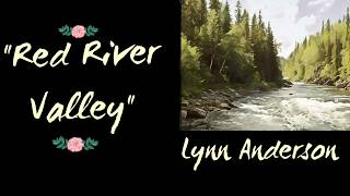 Red River Valley - Lyrics - Lynn Anderson