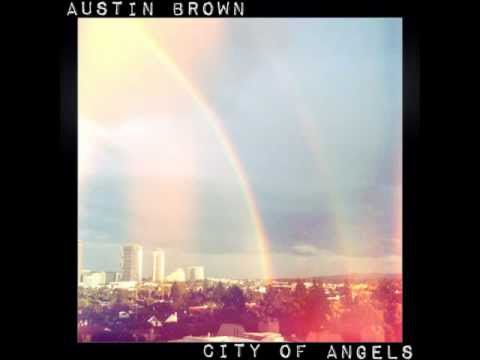 Austin Brown - City of Angels