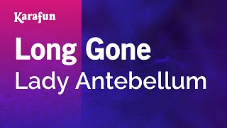 Karaoke Long Gone - Lady Antebellum *