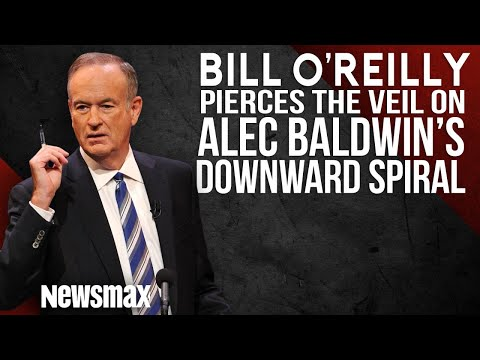 Bill O'Reilly Pierces the Veil on Alec Baldwin's Downward Popularity Spiral