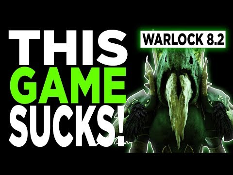 THIS GAME SUCKS! 8.2 Affliction Warlock PVP BFA | Battle for Azeroth