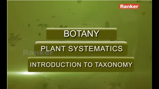 NEET | EAMCET | Botany video lectures- Plant Systematics | Introduction to Taxonomy