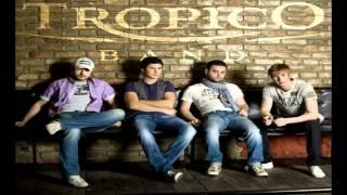 Tropico Band - Zar ti