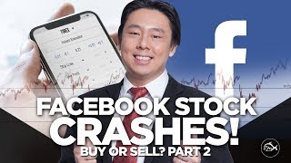 Facebook Stock Crashes! Buy or Sell? By Adam Khoo Part 2