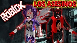 ROBLOX: HIDE AND SEEK EXTREME! LOS ASESINOS!!