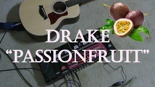 "Drake - ""Passionfruit"" (Danny Millan Cover)"