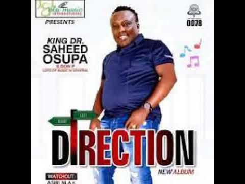 Download King Dr. Saheed Osupa Direction