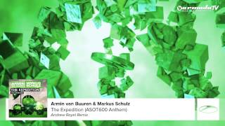 Скачать Armin Van Buuren Amp Markus Schulz The Expedition ASOT 600 Anthem Andrew Rayel Remix