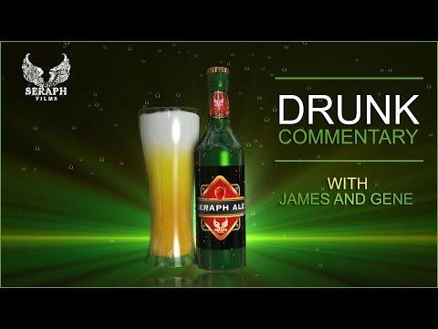 Drunk Commentary Season 2 Episode 09 - Burn My Eyes