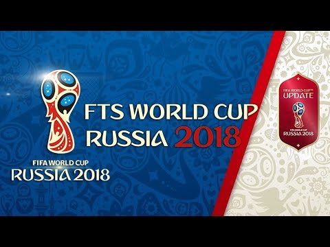 FTS WORLD CUP RUSSIA 2018 New Kits (260MB) Android HD! - YouTube