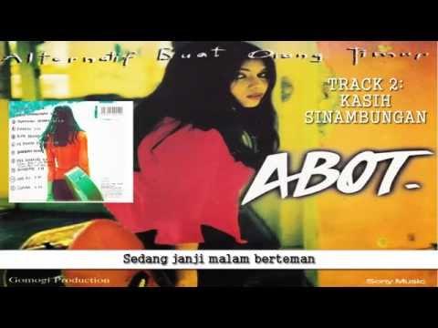 ABOT - KASIH SINAMBUNGAN (Full Album Track 2)