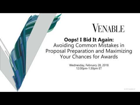 Oops, I Bid It Again! Avoid Mistakes in Proposal Preparation & Maximize Your Chances for Award