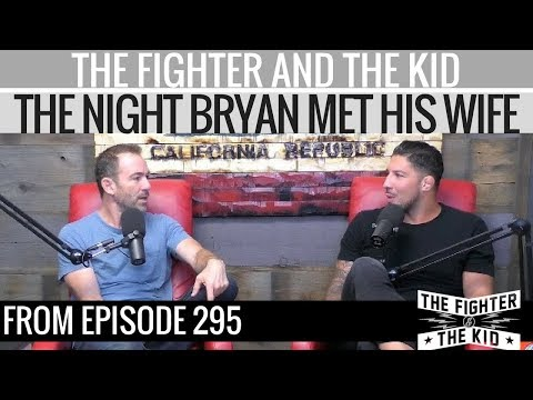 The Fighter and The Kid - The Night Bryan Met His Wife