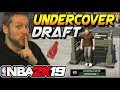 NBA 2K19 Undercover Draft