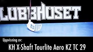 Klubbhuset visar KH X-Shaft Tourlite Aero KZ TC 29, innebandyklubba