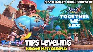 Tips Leveling & Dungeon (HARD) Party Gameplay !!! Ragnarok X : Next Generation