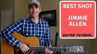 best shot - jimmie allen - easy guitar lesson