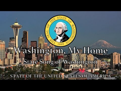 USA State Song: Washington - 'Washington, My Home'