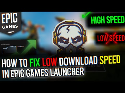 How To Fix Download Speed In Epic Games Launcher Epic Games Low Download Speed Fix 2020 Youtube