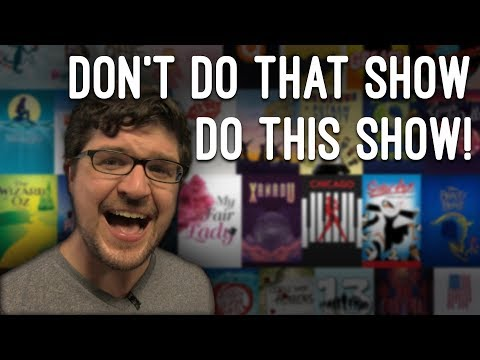 Don't Do That Show, Do This Show! – Alternatives for the Most Popular High School Musicals