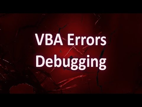 VBA Errors - Tips for Debugging