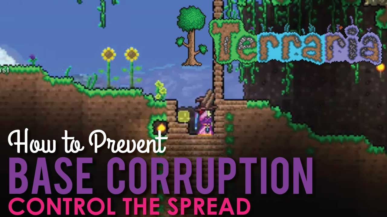 How To Prevent Base Corruption And Hallowing Terraria