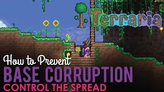 How to Prevent Base Corruption and Hallowing, Terraria
