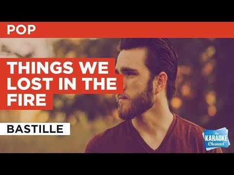 """Things We Lost In The Fire in the Style of """"Bastille"""" with lyrics (no lead vocal)"""