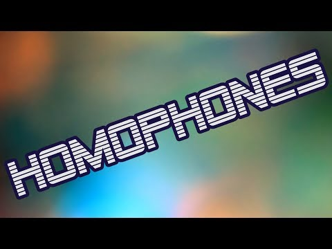 Homophones (Have the Same Sound)