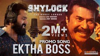 Shylock Promo Song - Ektha Boss | Mammootty | Unni Mukundan | Prakash Alex | Ajai Vasudev