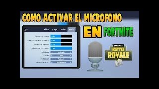HOW TO ACTIVATE THE MICROPHONE IN FORTNITE STOP PRESSING A BUTTON TO TALK