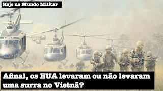 Afinal, os EUA levaram ou não levaram uma surra no Vietnã?