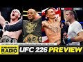 UFC 226 PREVIEW SHOW -  Dan Hardy, John Morgan, Sean Sheehan, Tommy Toe Hold