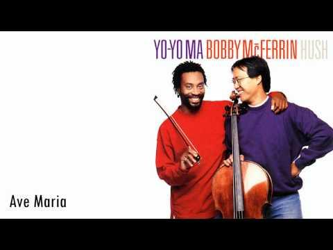Yo-Yo Ma & Bobby McFerrin - Ave Maria