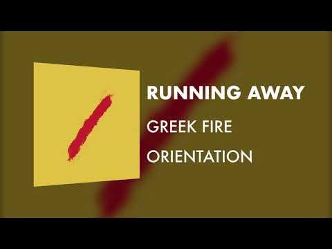 Greek Fire - Running Away