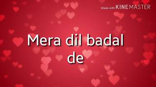 Mera Dil Badal De Lyrics Dua by Junaid Jamshed