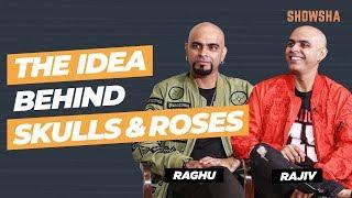 Raghu Ram, Rajiv Lakshman Interview | Skulls & Roses | Amazon Original 2019