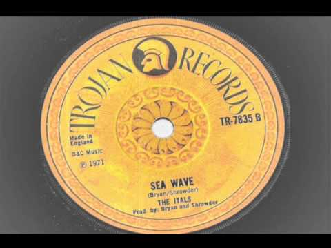 The Itals - Sea Wave - Trojan Records - 1971 Boss Sounds Reggae