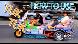 Bangkok Transit - How To Travel In Bangkok - Tuk Tuk (Thai Auto Rickshaw) | Meetrip