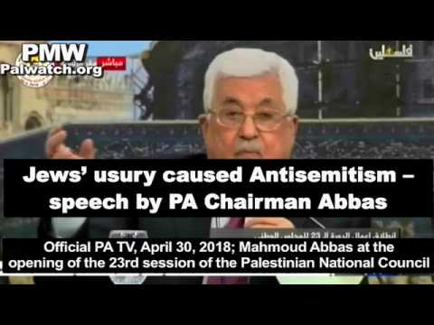 Jews' usury caused Antisemitism - speech by PA Chairman Abbas