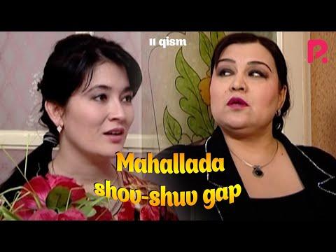 Mahallada shov-shuv gap (o'zbek serial) | Махаллада шов-шув гап (узбек сериал) 11-qism