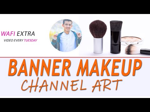How to Create YouTube Banner/Channel Art - Tutorial | Wafiullah Urdu Tutorial 1080p thumbnail