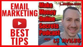 EMAIL MARKETING TIPS - BEST PRACTICES & EMAIL MARKETING SECRETS - Make Money Online Secrets Pod 25