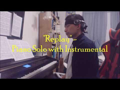 Iyaz - Replay - Piano Solo With Instrumental