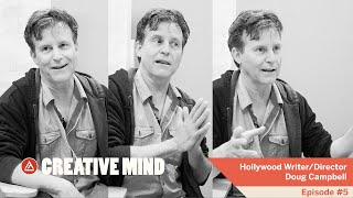 Creative Mind Podcast - Doug Campbell - Hollywood Writer/Director