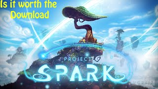 Is it worth the download: Project Spark