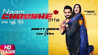 Teaser | Naam Choorhe Utte | Harvv Inder Feat Aakanksha Sareen | Releasing on 22nd Feb. 2018